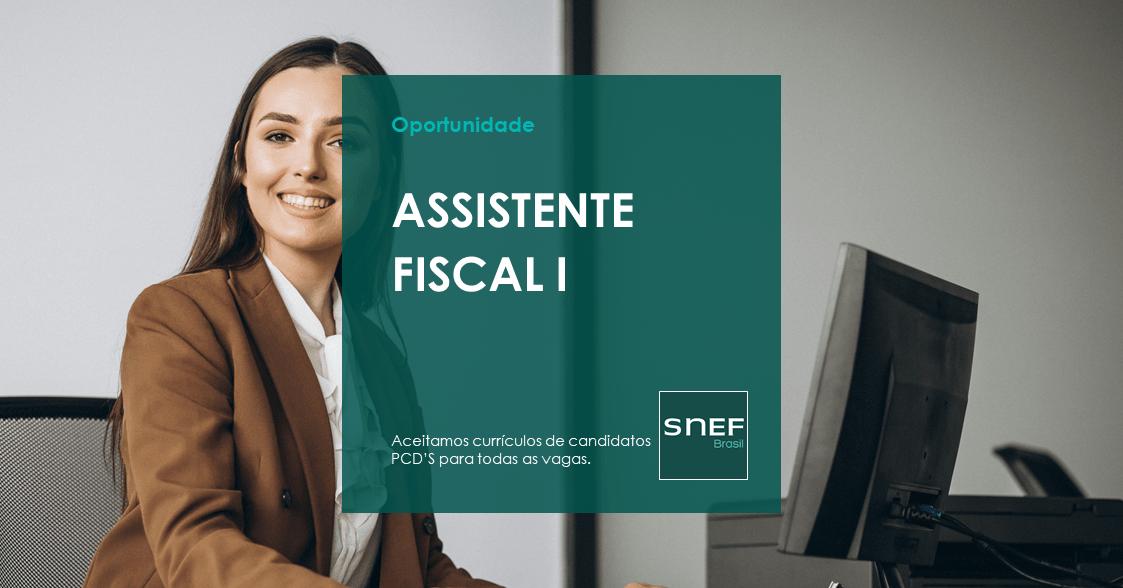Vaga - Assistente Fiscal I